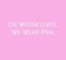 On Wednesdays We Wear Pink, Mean Girls by amstar