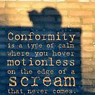 Conformity Quotes by Khairzul MG