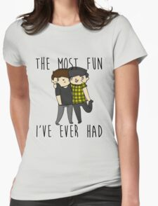 The most fun I've ever had- Phan  Womens Fitted T-Shirt
