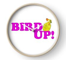 BIRD UP 2 Clock