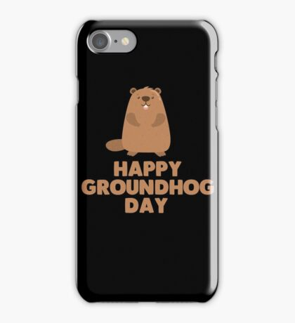 Awesome Groundhog Day Design  iPhone Case/Skin