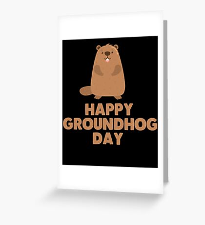 Awesome Groundhog Day Design  Greeting Card