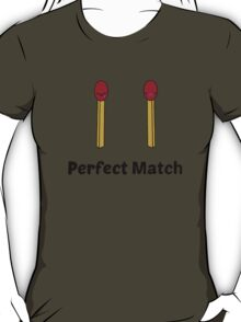 Perfect Match  T-Shirt
