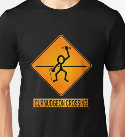 Curmudgeon Crossing Unisex T-Shirt