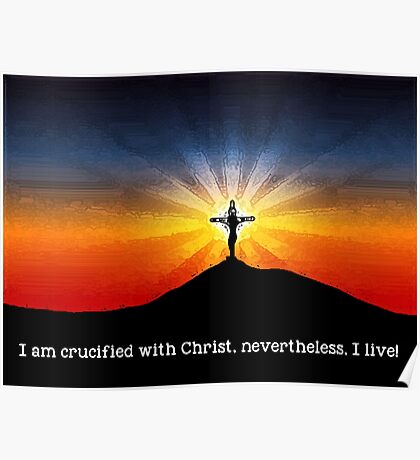 Crucified with Christ Poster