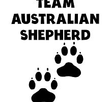 Team Australian Shepherd by kwg2200