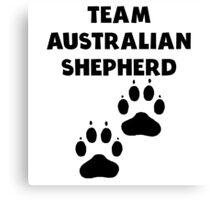 Team Australian Shepherd Canvas Print