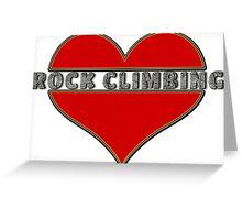 Love Rock Climbing Greeting Card