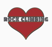 Love Rock Climbing by SportsT-Shirts