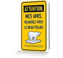 le bear polar sign/gold Greeting Card