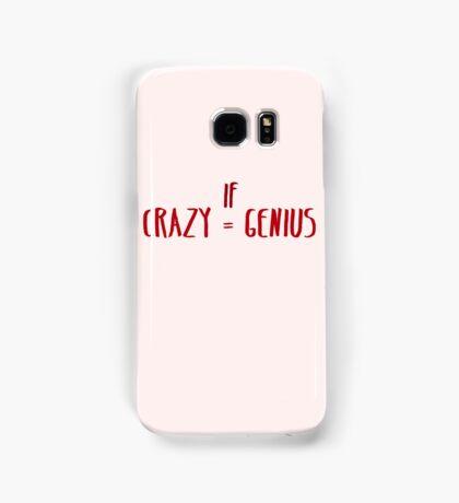 Crazy = Genius Samsung Galaxy Case/Skin