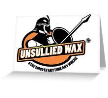 Unsullied Wax Greeting Card