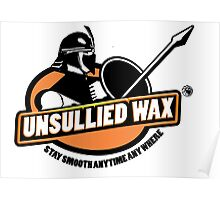 Unsullied Wax Poster