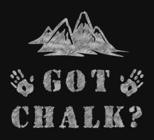 Rock Climbing Got Chalk by SportsT-Shirts
