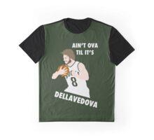 Ain't Ova Til It's Dellavedova - Mk II Graphic T-Shirt