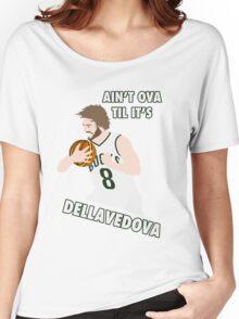 Ain't Ova Til It's Dellavedova - Mk II Women's Relaxed Fit T-Shirt