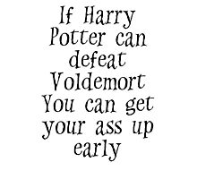 If Harry can defeat Voldemort... Photographic Print