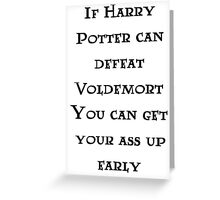 If Harry can defeat Voldemort... Greeting Card