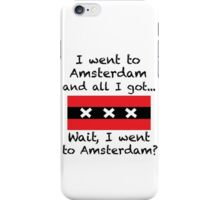 Amsterdam Tourist Tee iPhone Case/Skin