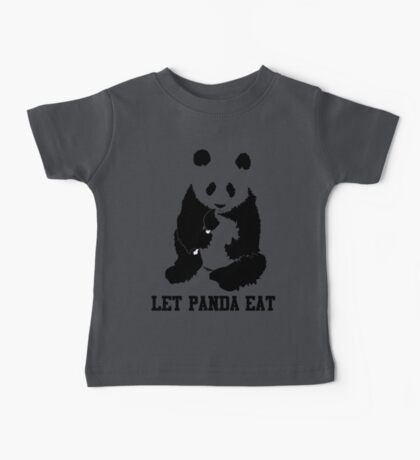 LET PANDA EAT Baby Tee