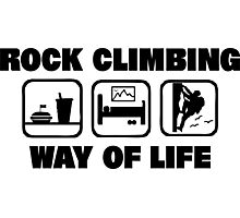 Rock Climbing Way Of Life Photographic Print