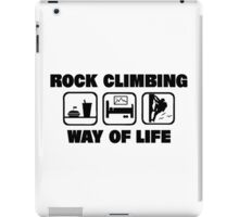 Rock Climbing Way Of Life iPad Case/Skin