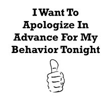 Apologize In Advance by TheBestStore