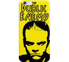 The Public Enemy iPhone Case/Skin