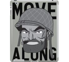 Move Along iPad Case/Skin