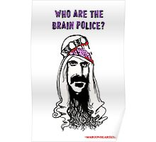 Who are the Brain Police? Poster