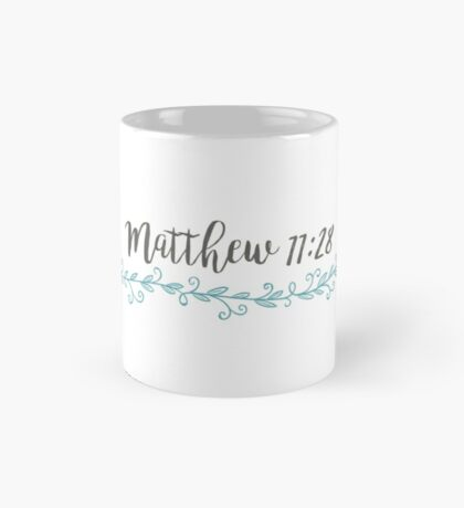 Matthew 11:28 Mug