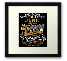 I'm A June Woman Framed Print