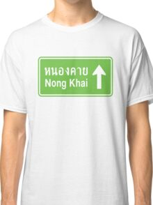 Nong Khai, Isaan, Thailand Ahead ⚠ Thai Traffic Sign ⚠ Classic T-Shirt