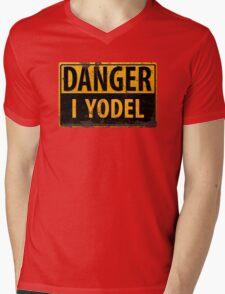 "Funny, ""DANGER, I Yodel"" Realistic Metal with Rust Sign - yodelling Mens V-Neck T-Shirt"