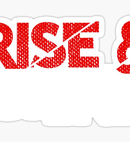 Rise And Grind Entrepreneur Quotes Sticker