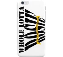 Whole Lotta Rosie- ACDC iPhone Case/Skin