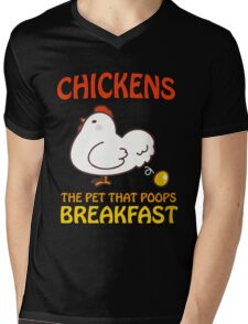 Chickens Pet That Poops Breakfast Funny Quote Mens V-Neck T-Shirt