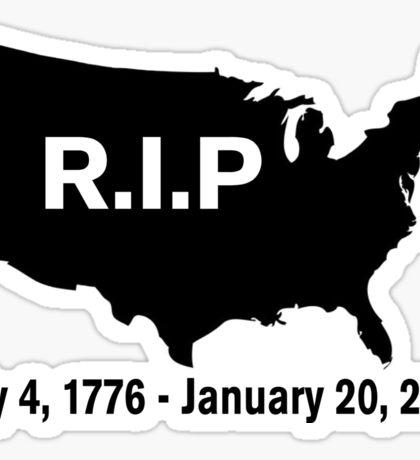 Trumps Inauguration: RIP America Sticker