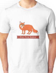 Funny For Fox Sake Graphic Print Cartoon Novelty Unisex T-Shirt
