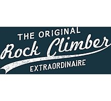 Original Rock Climber Extraordinaire Photographic Print