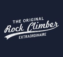 Original Rock Climber Extraordinaire T-Shirt