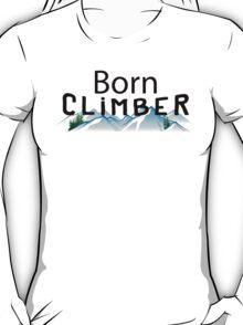 Born Rock Climber T-Shirt