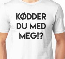 KØDDER Unisex T-Shirt