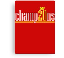 Champ20ns Canvas Print