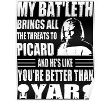 Worf's Bat'leth brings all the threats to Picard Poster