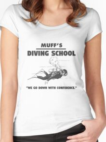 Muff's diving school. We go down with confidence. Funny quote. Women's Fitted Scoop T-Shirt
