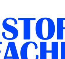 A Super Cool History Teacher  Sticker