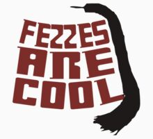 Fezzes Are Cool Kids Clothes