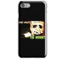 Boris Karlcat in the Halloween classic 'The Mummy' iPhone Case/Skin