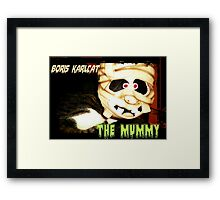 Boris Karlcat in the Halloween classic 'The Mummy' Framed Print
